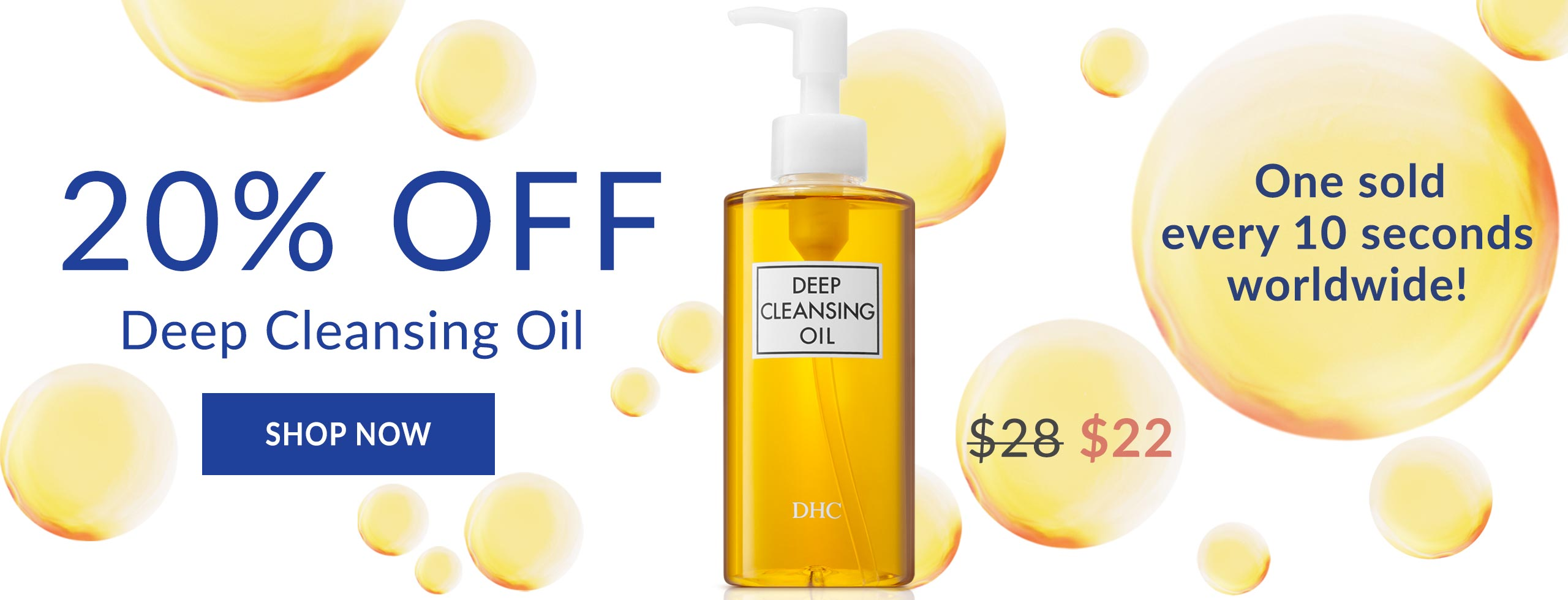 20% Off Deep Cleansing Oil. One sold every 10 seconds worldwide! On sale for $22. Shop Now!