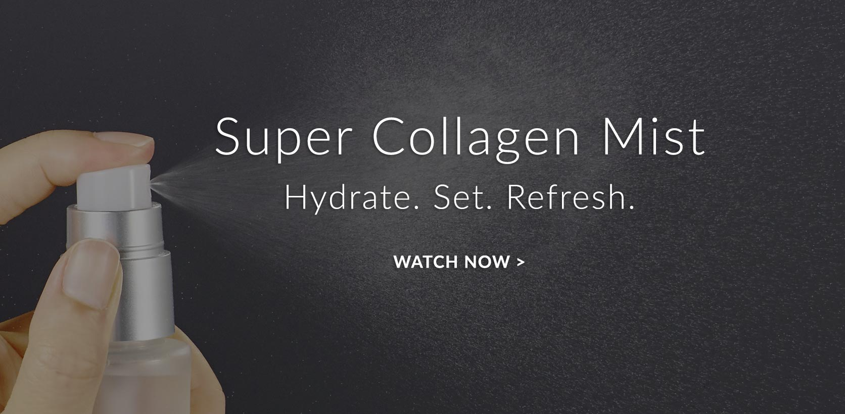 Super Collagen Mist Hydrate. Set. Refresh.