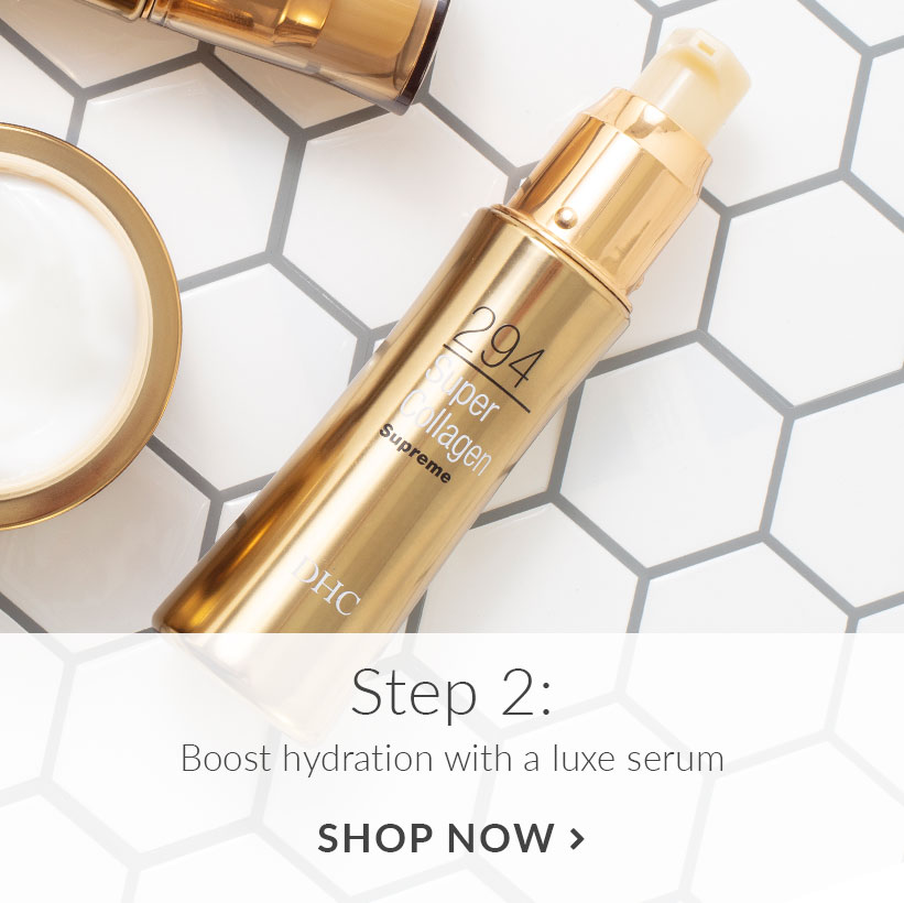 Step 2: Boost hydration with a luxe serum. Shop Now.