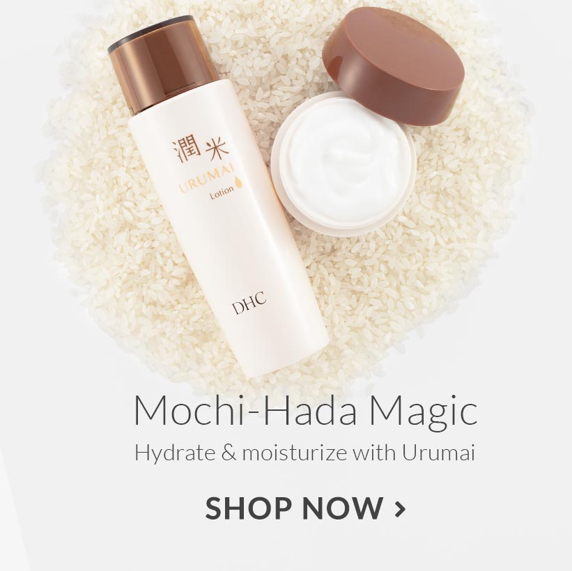Mochi-Hada Magic. Hydrate and moisturize with Urumai. Shop now.